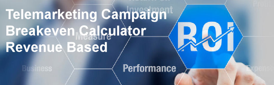 DWS Associates - Telemarketing Campaign ROI Calculator - Revenue Based