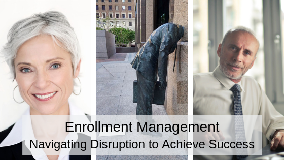 Enrollment Management Navigating Disruption.png