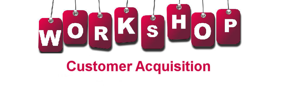 Customer Acquisition Planning Workshop