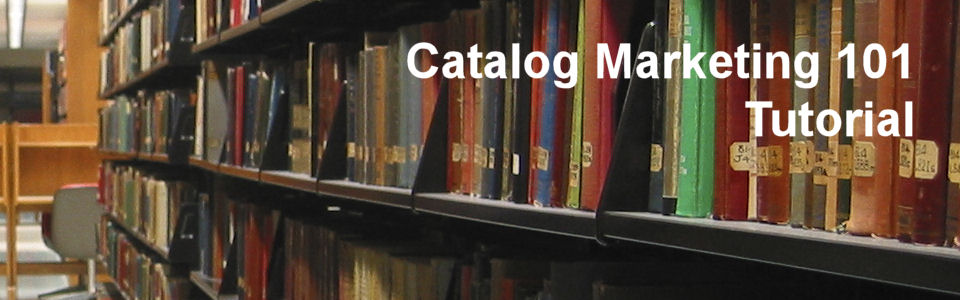 Catalog Marketing Tutorial