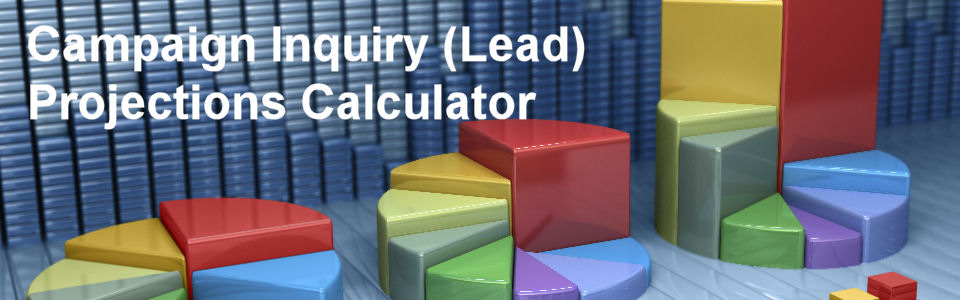DWS Associates Marketing Campaign Inquiry (Lead) Projections Calculator