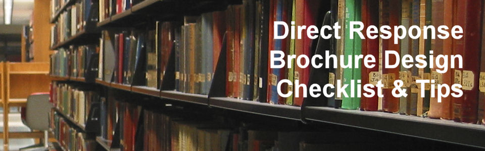 DWS Associates - Direct Response Brochure Deisng Checklist & Tips