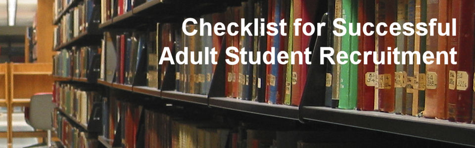 Checklist for Successful Adult Student Recruitment