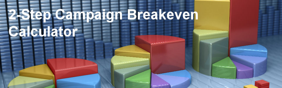 DWS Associates 2-Step Lead Generation Campaign - Conversion Breakeven Marketing Calculator